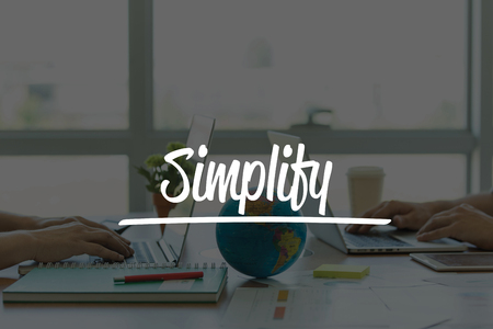 simplification: TEAMWORK OFFICE BUSINESS COMMUNICATION TECHNOLOGY  SIMPLIFY GLOBAL NETWORK CONCEPT Stock Photo