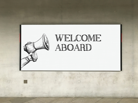 acceptable: MEGAPHONE ANNOUNCEMENT WELCOME ABOARD ON BILLBOARD