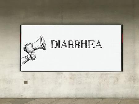intestinal problems: MEGAPHONE ANNOUNCEMENT DIARRHEA ON BILLBOARD