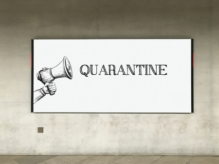 scourge: MEGAPHONE ANNOUNCEMENT QUARANTINE ON BILLBOARD Stock Photo