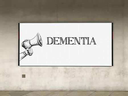 brain aging: MEGAPHONE ANNOUNCEMENT DEMENTIA ON BILLBOARD Stock Photo