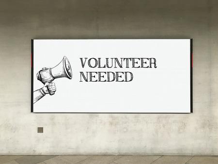 needed: MEGAPHONE ANNOUNCEMENT VOLUNTEER NEEDED ON BILLBOARD