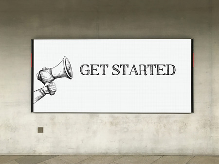 initiate: MEGAPHONE ANNOUNCEMENT GET STARTED ON BILLBOARD Stock Photo