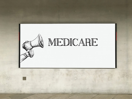 MEGAPHONE ANNOUNCEMENT MEDICARE ON BILLBOARD