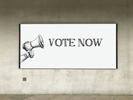 political system: MEGAPHONE ANNOUNCEMENT VOTE NOW ON BILLBOARD