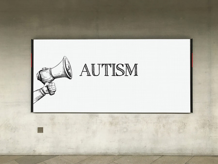 clinical psychology: MEGAPHONE ANNOUNCEMENT AUTISM ON BILLBOARD Stock Photo