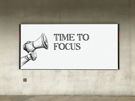 distinctness: MEGAPHONE ANNOUNCEMENT TIME TO FOCUS ON BILLBOARD Stock Photo