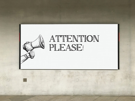 peril: MEGAPHONE ANNOUNCEMENT ATTENTION PLEASE! ON BILLBOARD Stock Photo