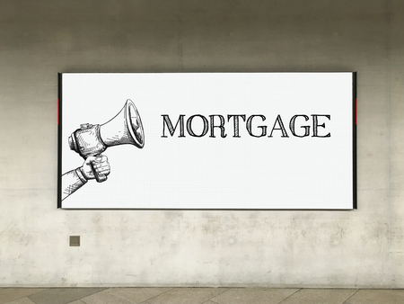 repayment: MEGAPHONE ANNOUNCEMENT MORTGAGE ON BILLBOARD Stock Photo