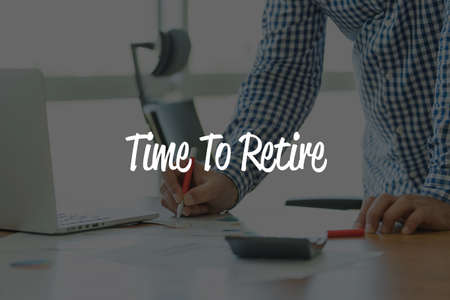 retire: BUSINESS OFFICE WORKING COMMUNICATION TIME TO RETIRE BUSINESSMAN CONCEPT