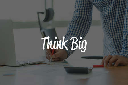 overachieving: BUSINESS OFFICE WORKING COMMUNICATION THINK BIG BUSINESSMAN CONCEPT