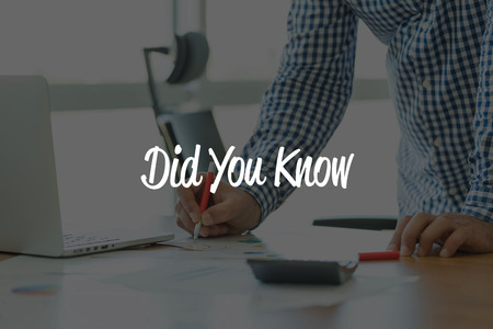 did you know: BUSINESS OFFICE WORKING COMMUNICATION DID YOU KNOW? BUSINESSMAN CONCEPT