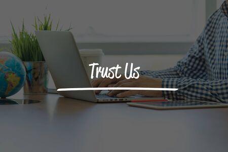trustworthiness: BUSINESS OFFICE WORKING COMMUNICATION TRUST US BUSINESSMAN CONCEPT