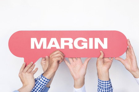 margen: Group of people holding the MARGIN written speech bubble