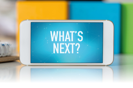what's ahead: Smart phone which displaying Whats Next? Stock Photo