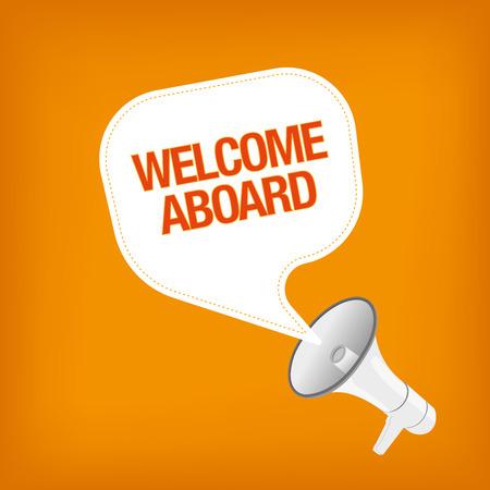 aboard: WELCOME ABOARD