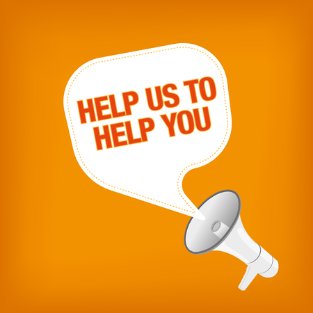 consumer society: HELP US TO HELP YOU