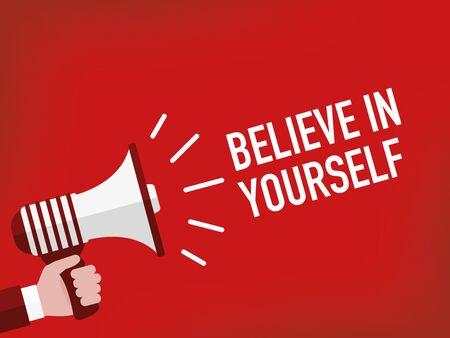 自分を信じてください。