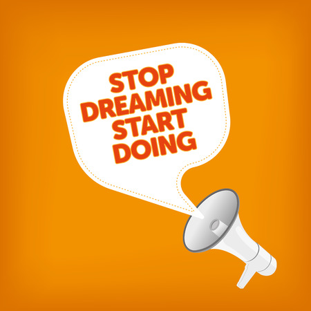 smart goals: STOP DREAMING START DOING