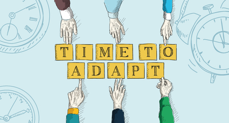 adapt: TIME TO ADAPT