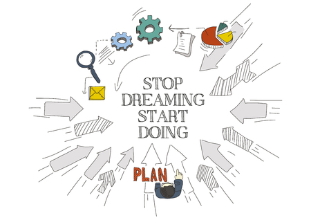 Arrows Showing STOP DREAMING START DOING Illustration