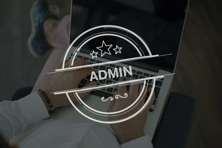ADMIN: People Using Laptop and ADMIN Concept Stock Photo