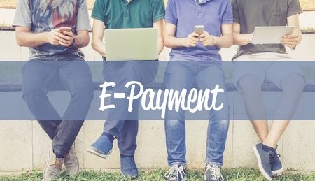 e systems: Group of people using mobile devices and E-PAYMENT concept