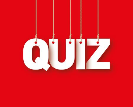 competitions: QUIZ the word of the white letters hanging on the ropes on a red background Stock Photo