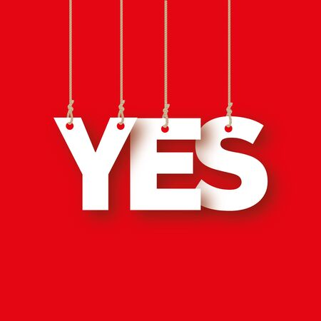 ahorcada: YES the word of the white letters hanging on the ropes on a red background