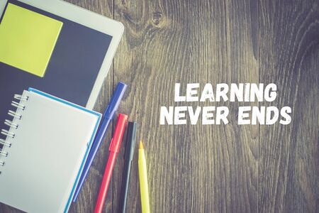 the ends: EDUCATION STUDENT TECHNOLOGY LEARNING NEVER ENDS CONCEPT