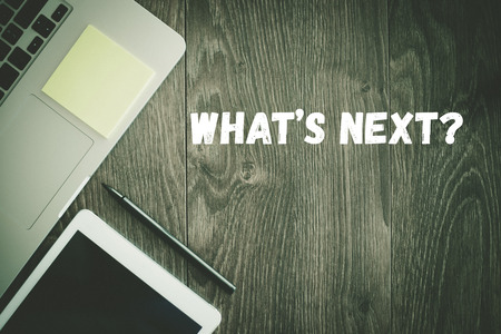 BUSINESS WORKPLACE TECHNOLOGY OFFICE WHAT'S NEXT? CONCEPT