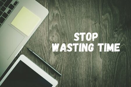 wasting: BUSINESS WORKPLACE TECHNOLOGY OFFICE STOP WASTING TIME CONCEPT
