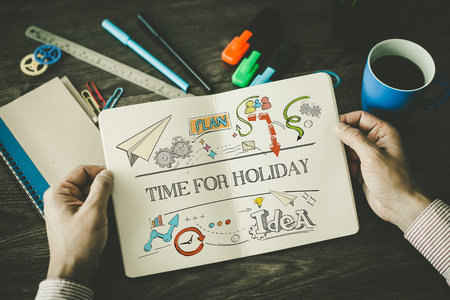 days off: TIME FOR HOLIDAY sketch on notebook