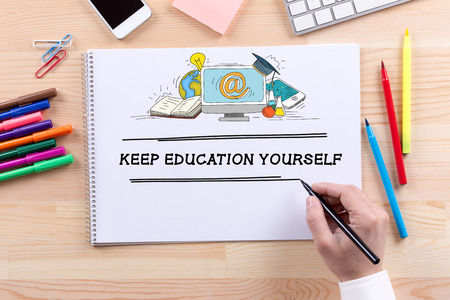 yourself: KEEP EDUCATION YOURSELF CONCEPT