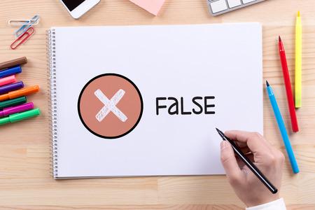 false: FALSE CONCEPT