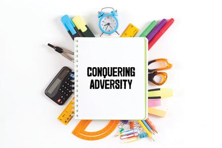 adversity: CONQUERING ADVERSITY concept