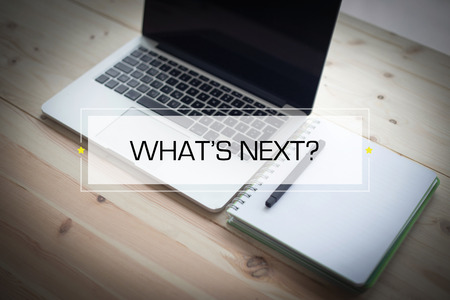 what's ahead: WHATS NEXT? CONCEPT
