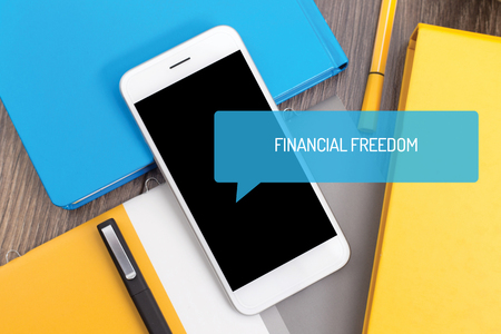 financial freedom: FINANCIAL FREEDOM CONCEPT Stock Photo