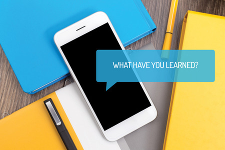 to have: WHAT HAVE YOU LEARNED? CONCEPT
