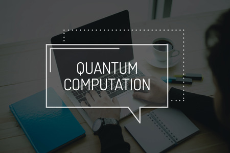 computation: COMMUNICATION WORKING TECHNOLOGY EDUCATION QUANTUM COMPUTATION CONCEPT