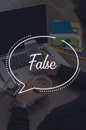 untrue: BUSINESS COMMUNICATION WORKING TECHNOLOGY False CONCEPT