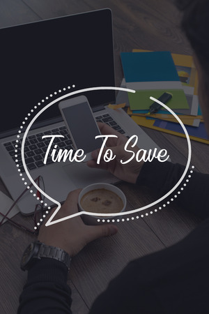 frugality: BUSINESS COMMUNICATION WORKING TECHNOLOGY TIME TO SAVE CONCEPT