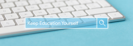 Search Engine Concept: Searching KEEP EDUCATION YOURSELF word on internet