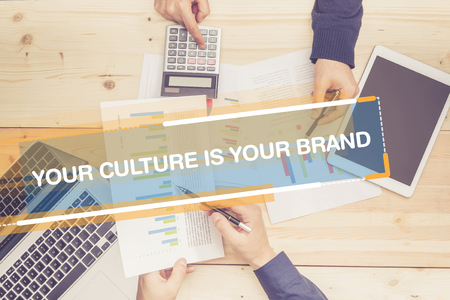 community recognition: BUSINESS TEAM WORKING OFFICE AND YOUR CULTURE IS YOUR BRAND CONCEPT