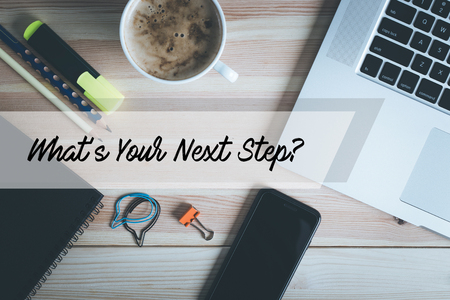 what's ahead: WHATS YOUR NEXT STEP? CONCEPT Stock Photo