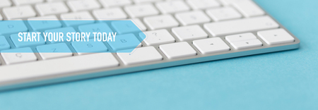 BUSINESS CONCEPT BANNER: START YOUR STORY TODAY Stock Photo