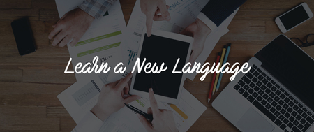 fluency: TECHNOLOGY INTERNET TEAMWORK LEARN A NEW LANGUAGE CONCEPT