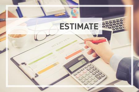 BUSINESS CONCEPT: ESTIMATE