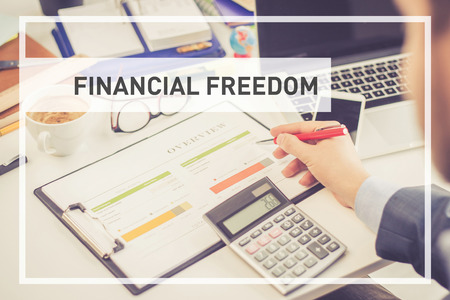 conservative: BUSINESS AND FINANCE CONCEPT: FINANCIAL FREEDOM