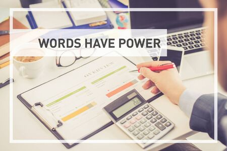 to have: BUSINESS CONCEPT: WORDS HAVE POWER Stock Photo